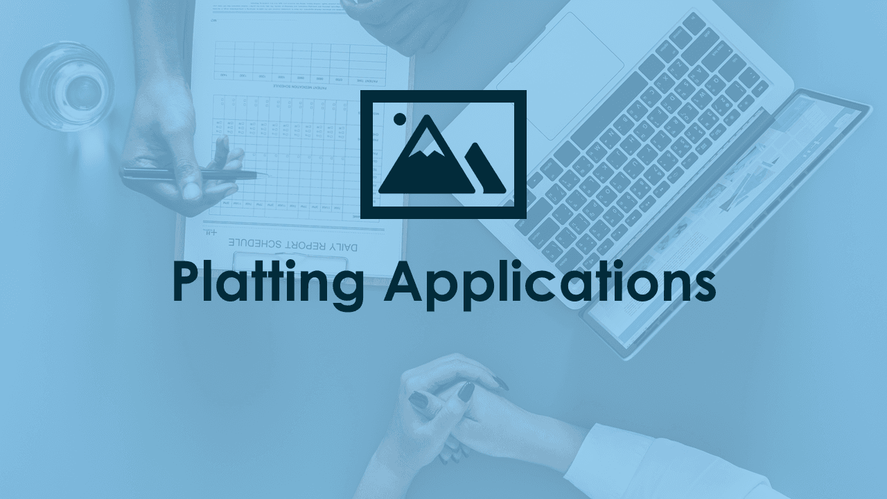 Platting Applications
