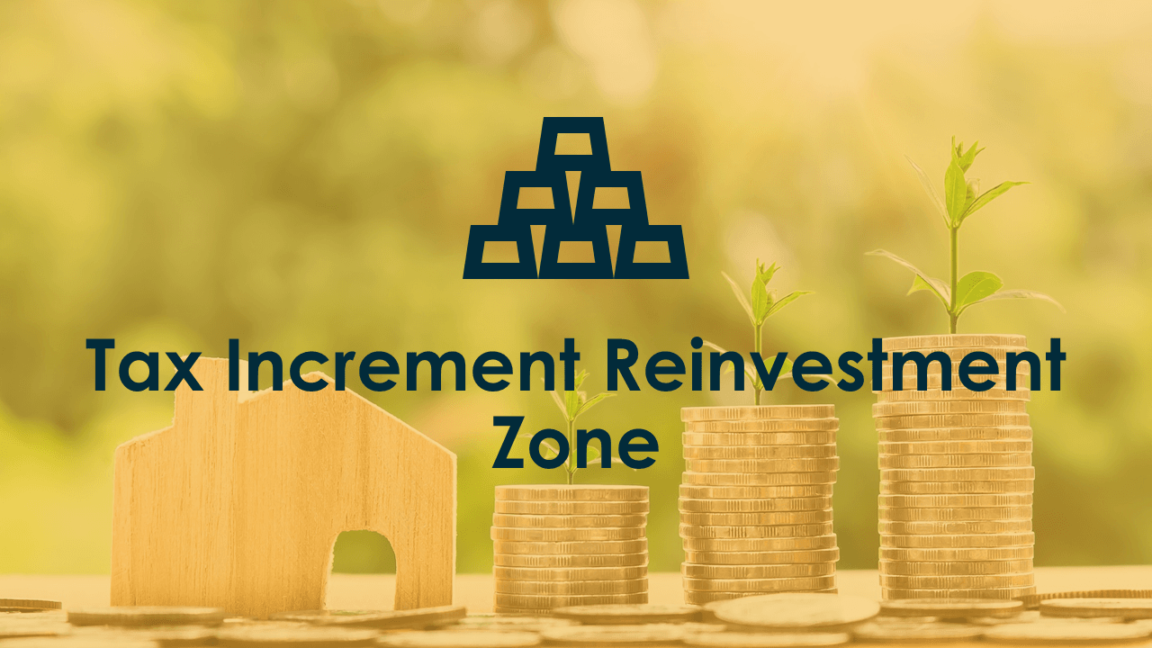 tax increment reinvestmetn zone
